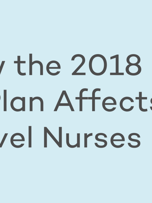 2018 Tax Plan Travel Nurses Nomad Health