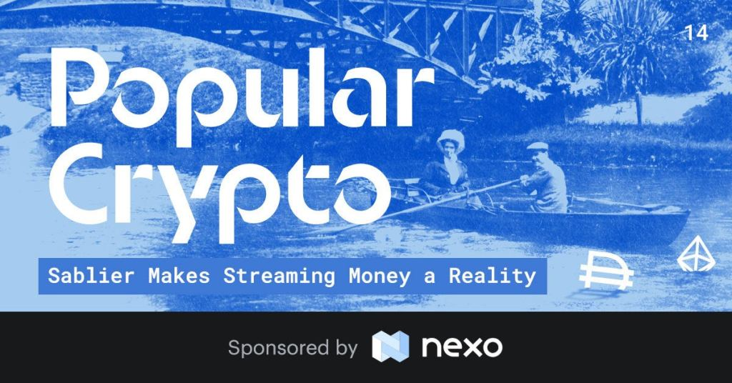 Popular Crypto Issue 14 – Sablier Makes Streaming Money a Reality