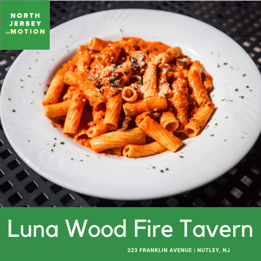 Luna Wood Fire Tavern, Nutley NJ, North Jersey In Motion