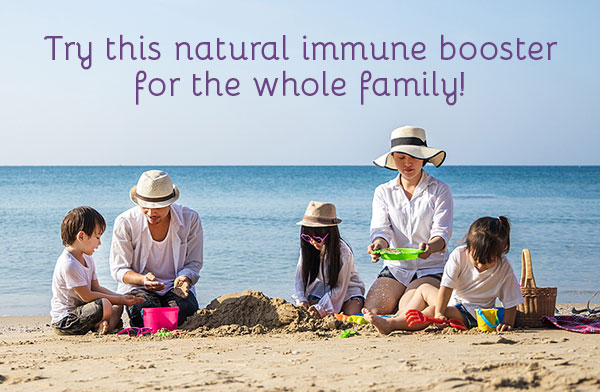 Try this natural immune booster for the whole family!