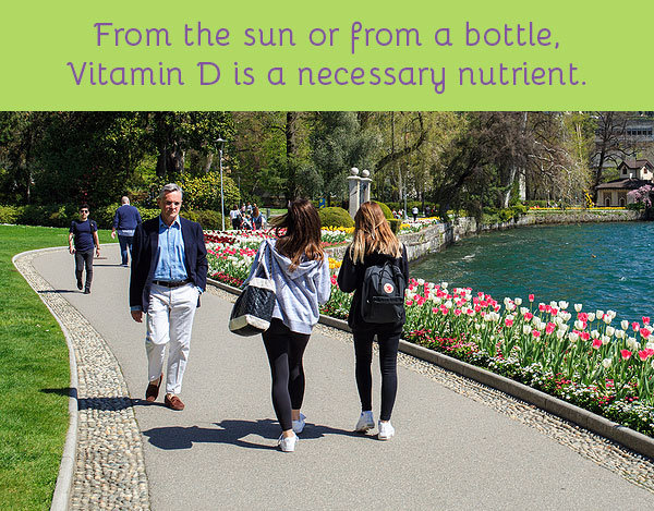 Vitamin D is a necessary nutrient —whether vitamin D can protect you from COVID-19 or not