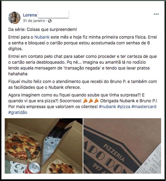 Depoimento de cliente relatando como recebeu uma pizza em casa do Nubank