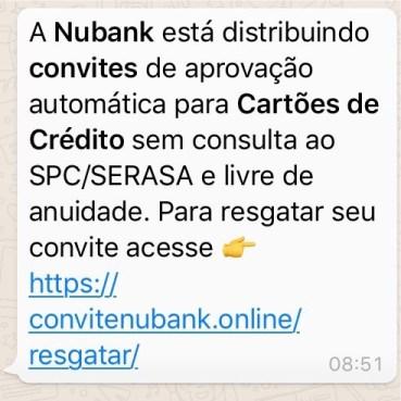 Mensagem de whatsapp prometendo convite de aprovação automática do cartão Nubank