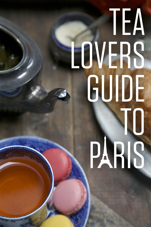 Tea Lover's Guide to Paris