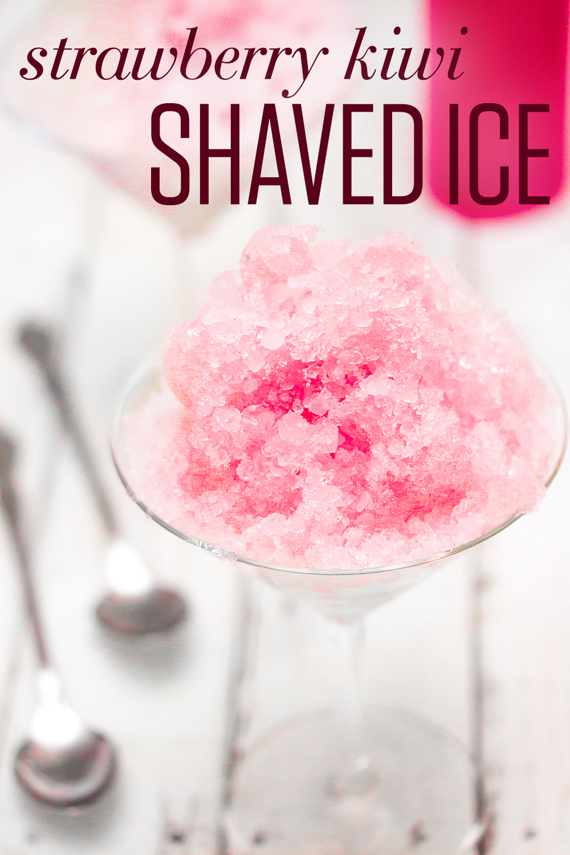 Strawberry Kiwi Shaved Ice
