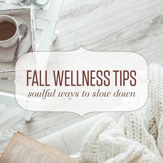 Fall Wellness Tips