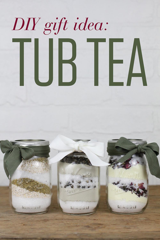 DIY Gift Idea: Tub Tea
