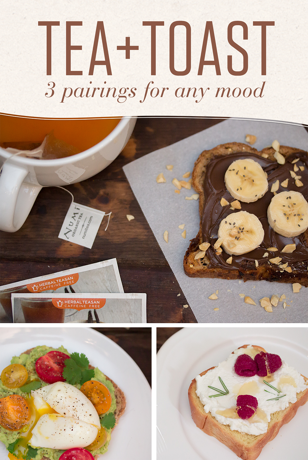 No matter what you're craving, one of these toast and tea pairings will elevate your food experience and make for a brighter day.