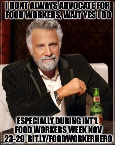 Most Interesting Man food worker advocate