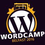Your WordPress questions answered at WordCamp Belfast 2016