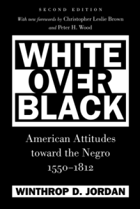 Book cover for White Over Black by Winthrop Jordan