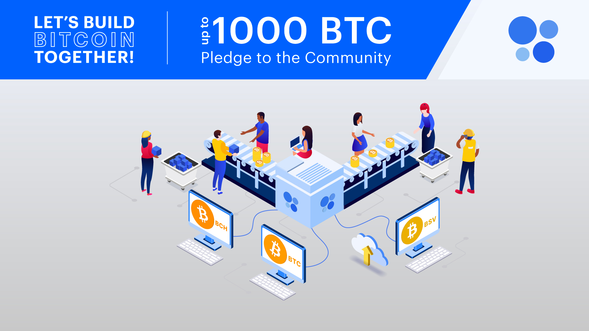 Let's Build Bitcoin Together - Up to 1000 BTC Pledge to the Community