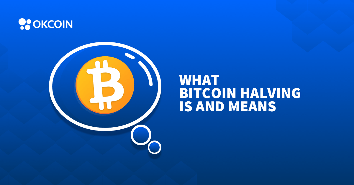 Bitcoin Halving Explained
