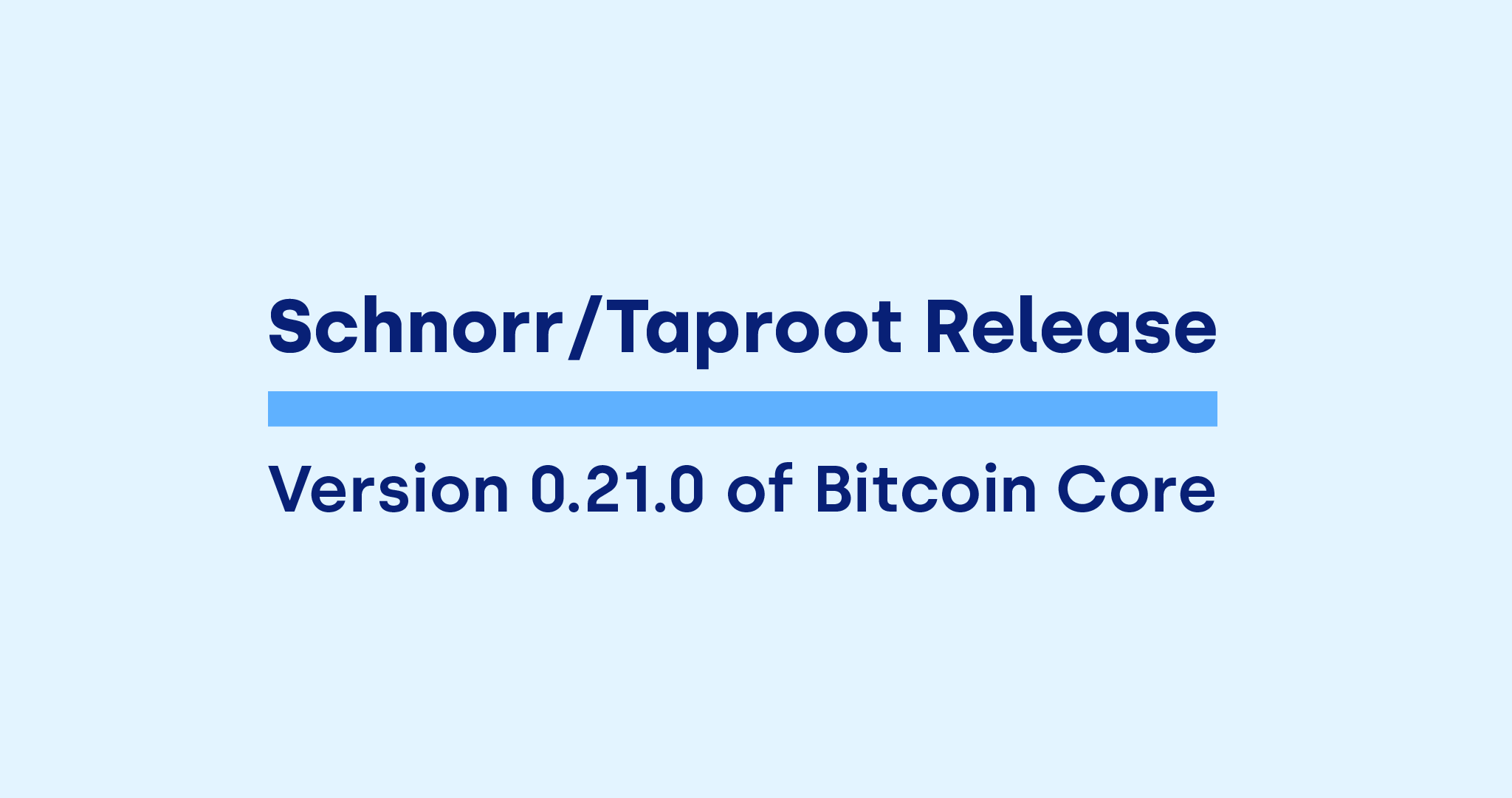 schnorr taproot Bitcoin Core update
