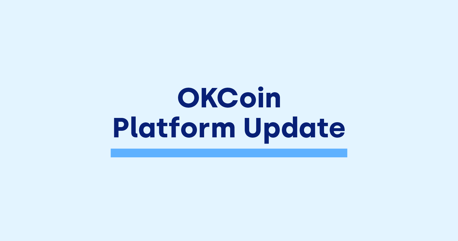 OKCoin platform update