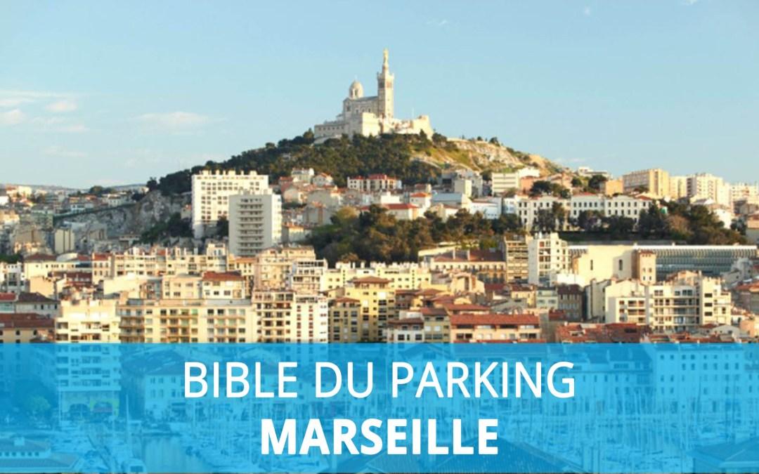 Bible du parking : Stationnement à Marseille