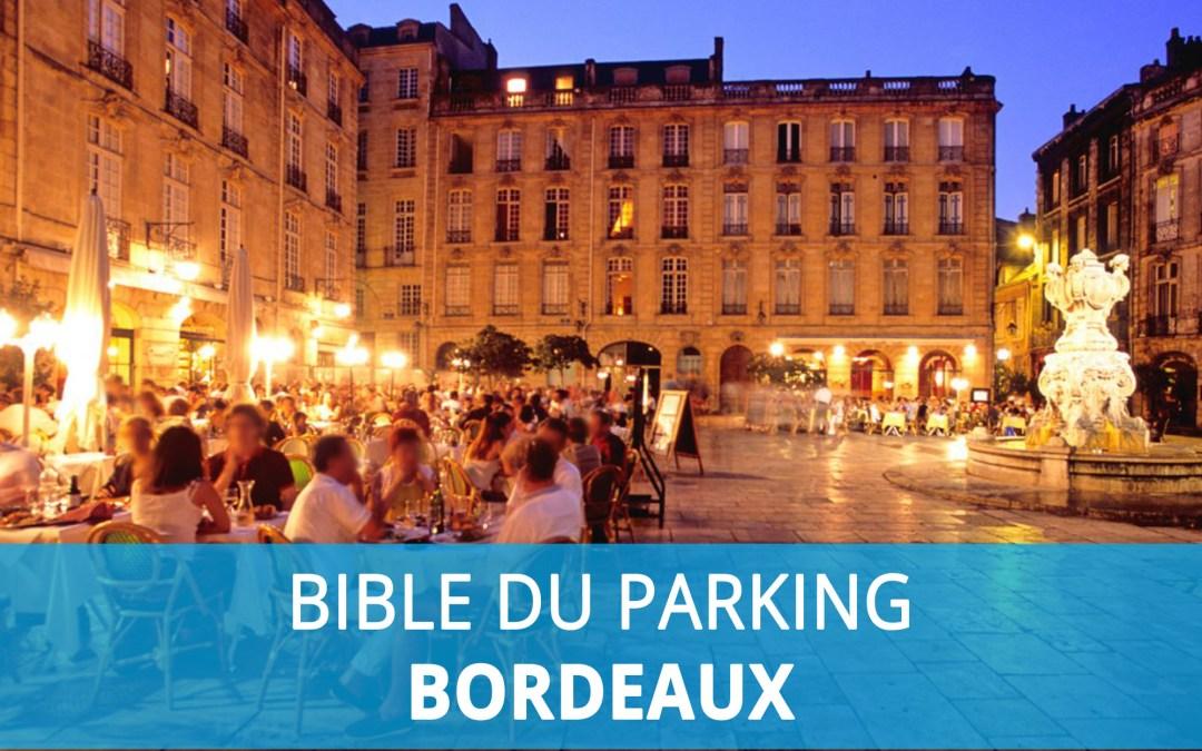 Bible du parking : Stationner à Bordeaux