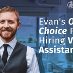 Eric Evan's Only Choice For Hiring Virtual Assistants