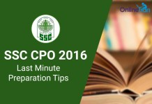 Last Minute Preparation Tips for SSC CPO SI ASI 2016