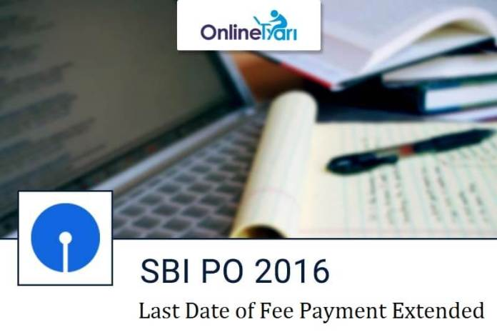 SBI PO Fee Payment Date Extended to 27 May 2016