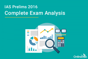 IAS Prelims 2016 Complete Exam Analysis