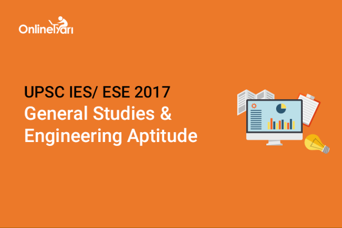 UPSC IES Syllabus for General Studies/ Engg. Aptitude 2017