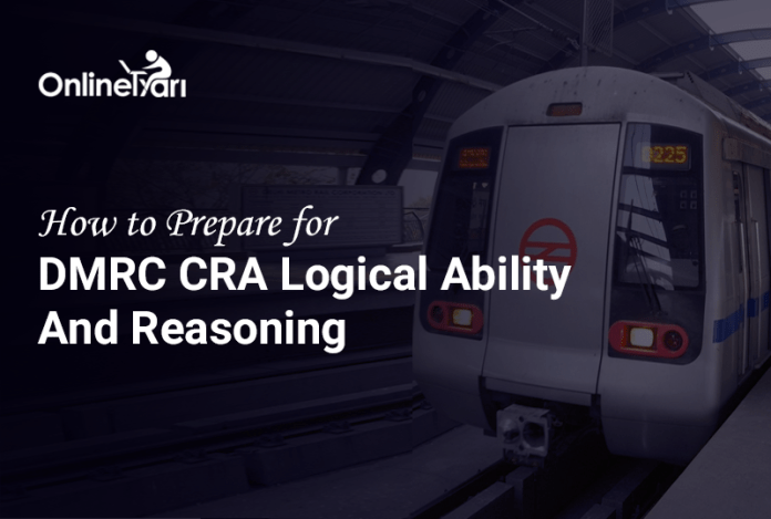 How to Prepare for DMRC CRA Logical Ability and Reasoning