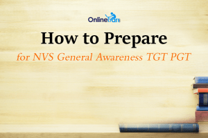 How to Prepare for NVS General Awareness TGT PGT