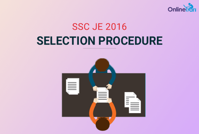 SSC Junior Engineer Selection Procedure
