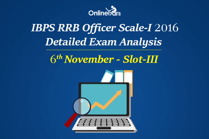 IBPS RRB Officer Prelims Exam Analysis, 6th November Shift 3