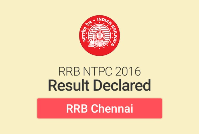 RRB NTPC Result 2016 for Chennai: Check Merit List