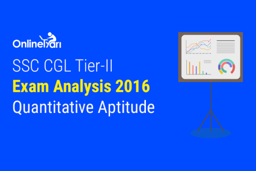 SSC CGL Tier 2 Exam Analysis 2016: Quantitative Aptitude Paper