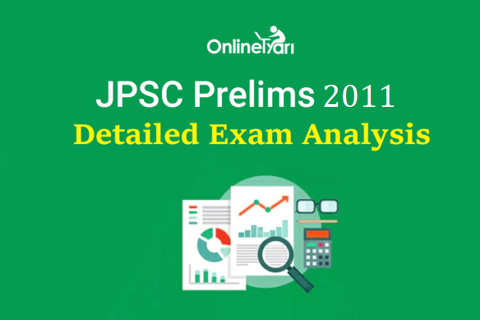 4th JPSC Prelims 2011: Detailed Exam Analysis