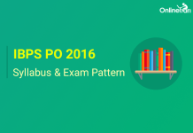 IBPS PO Syllabus Exam Pattern Prelims Mains 2016