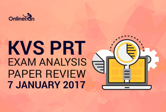 KVS PRT Exam Analysis, Paper Review: 7 January 2017