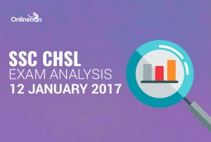 SSC CHSL 12th January Exam Analysis, Exam Review, Overall Difficulty Level