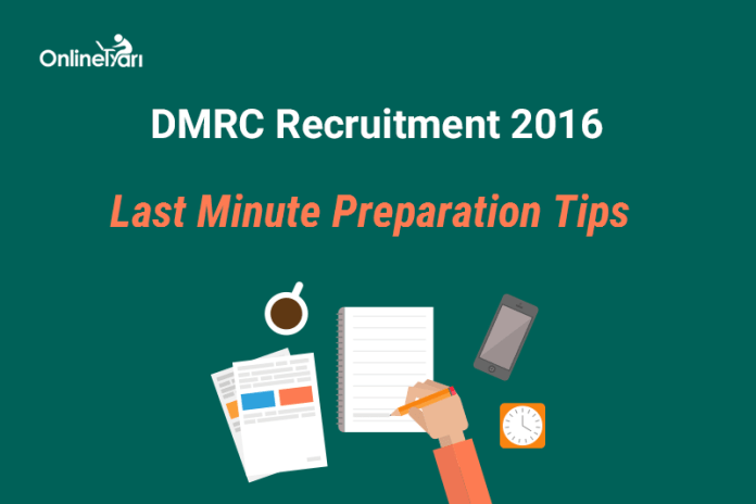 DMRC Exam Last Minute Preparation Tips & Tricks: Must Read