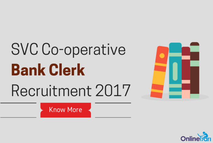 SVC Cooperative Bank Clerk Recruitment 2017 - Apply Now for CSR Post