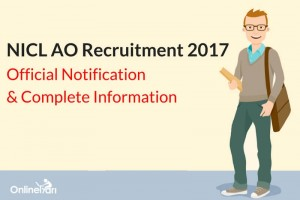 NICL AO Notification 2017: Complete Information
