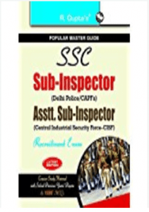 SSC: Sub-Inspector (Delhi Police/CAPFs) and Assistant Sub-Inspector (CISF) Recruitment Exam Guide (R-997)