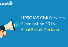 UPSC IAS Civil Services Examination 2016 Final Result Declared