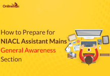 How to Prepare for NIACL Assistant Mains General Awareness Section