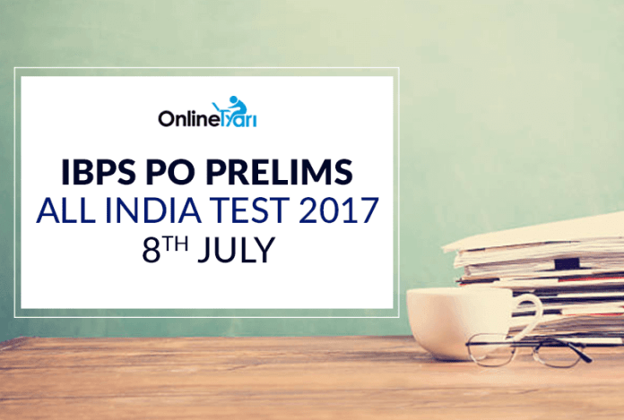 IBPS PO Prelims All India Test (AIT) | 8th July 2017: Register Now