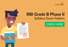RBI Grade B Phase II Syllabus Exam Pattern: Check Here