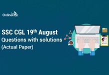 SSC CGL 19th August Questions with solutions (Actual Paper)