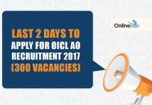 Last 2 Days to Apply for OICL AO Recruitment 2017 (300 Vacancies)