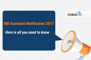 RBI Assistant Notification 2017: Here is all you need to know
