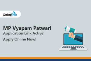 MP Vyapam Patwari Application Link Active: Apply Online Now!