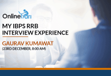 My IBPS RRB Interview Experience: Gaurav Kumawat (23rd December, 8:00 AM)