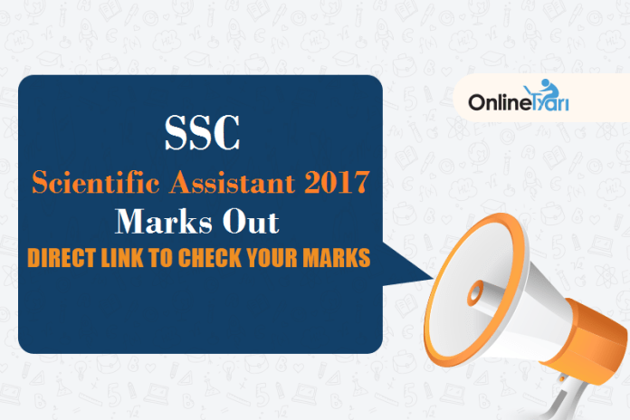 SSC Scientific Assistant 2017 Marks Out